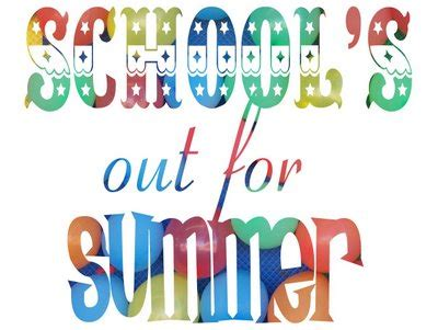 Schools Out Clipart Summer Quotes Quotesgram