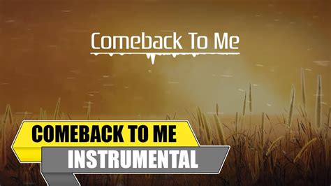Comeback To Me (feat. Sonafmey) [official
