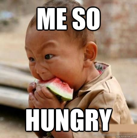 Funny Hungry Meme - hungry memes image memes at relatably com