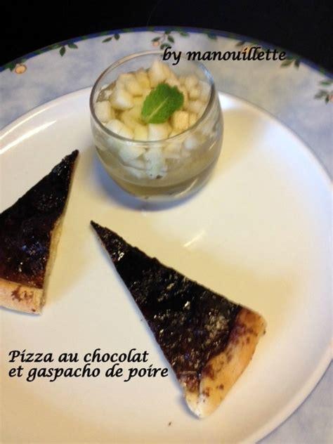 ecole de cuisine de pizza au chocolat pizza au chocolat et gaspacho de poire blogs de cuisine