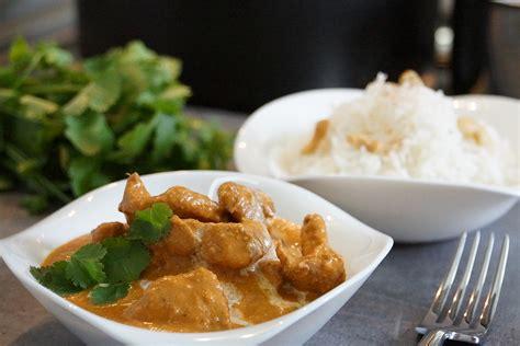 cuisine beurre recette du poulet indien butter chicken cuisine indienne