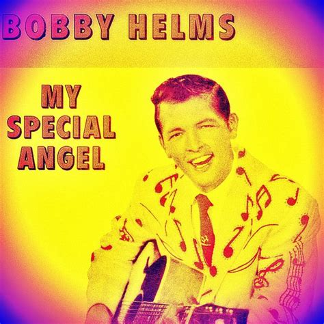 bobby helms bobby helms my special angel bobby helms download and listen to