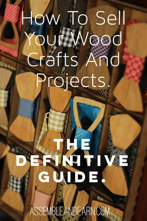 sell  wood craft projects  definitive guide