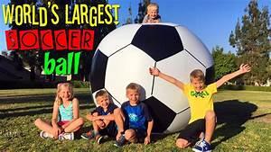 WORLD'S LARGEST SOCCER BALL!! - YouTube