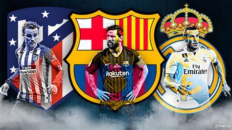 Madrid, Barça o Atlético, ¿quién tiene mejor equipo ...