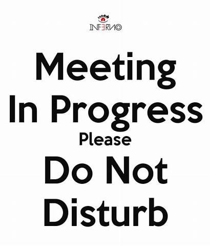 Disturb Progress Meeting Please Rob Poster Matic