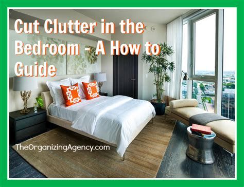 Cut Clutter In The Bedroom A Howto Guide
