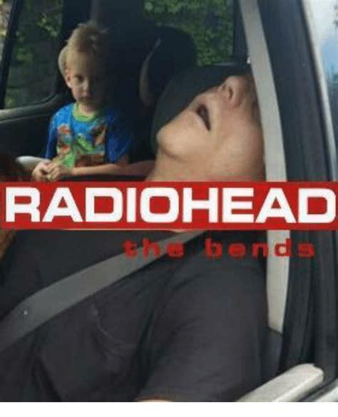 Radiohead Meme - 25 best memes about radiohead radiohead memes