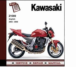 Kawasaki Z1000 2003 - 2004 Workshop Service Manual
