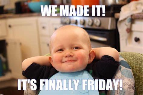 Funny Its Friday Memes - 20 hilarious friday memes sayingimages com