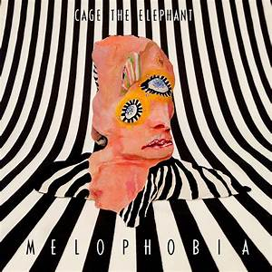 Cage the Elephant - Melophobia Review | Inyourspeakers Media