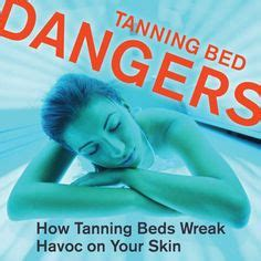 tanning bed dangers 1000 images about the donts of tanning beds on