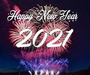 Happy New year 2021 Images in 2020 | Happy new year fireworks, Happy new year images, Happy new ...