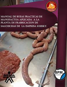 Manual De Bpm De Produccion De Salchicha By Jenny
