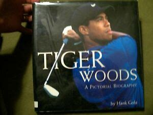 Tiger Woods : A Pictorial Biography by Hank Gola (1998 ...