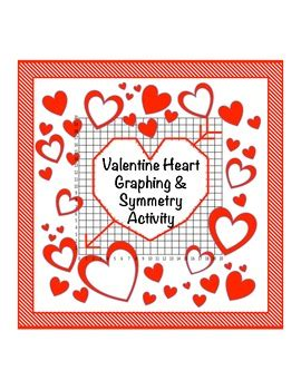 Valentine Day Graph By Math To The Core  Teachers Pay Teachers
