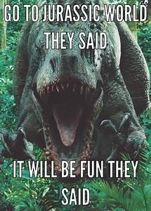 Jurassic world meme by Knightridergirl80 on DeviantArt