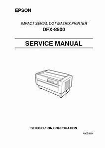 Epson Dfx 9000 Dfx 8500 Service Manual Pdf Diagramas De
