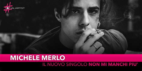 """Michele merlo (vicenza, 1 marzo 1993) è un musicista e cantautore veneto cresciuto tra italia e inghilterra. Michele Merlo, dal 23 novembre il nuovo singolo """"Non Mi Manchi Più"""""""