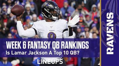 Week 6 Fantasy Football Quarterback Rankings: Lamar ...