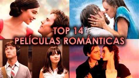 las mejores pel culas rom nticas y gratis top 14
