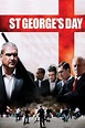 St George's Day (2012) | FilmFed - Movies, Ratings ...