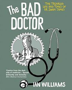 The Bad Doctor by Ian Williams - Digital Comics and ...