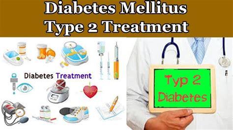 diabetes mellitus type  treatment type  diabetes