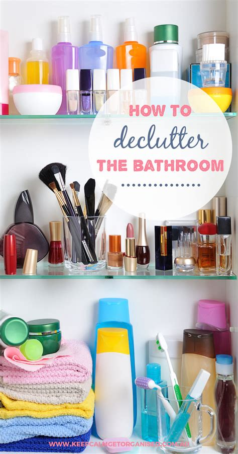 How To Declutter Your Bathroom  Keep Calm Get Organised