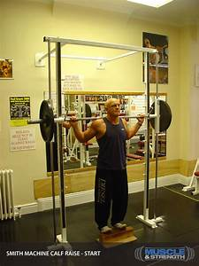 Smith Machine Calf Raise  Video Exercise Guide  U0026 Tips