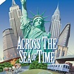 Across the Sea of Time (1995) - Film - Movieplayer.it