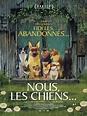Nous, les chiens, un dog-movie enthousiasmant - MaFamilleZen
