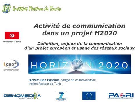 activit駸 des si鑒es sociaux activit 233 de communication dans un projet h2020