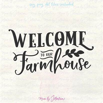 Farmhouse Svg Welcome Sayings Rustic Sign Silhouette