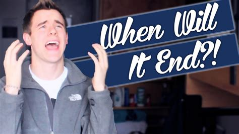 When Will It End?! - YouTube