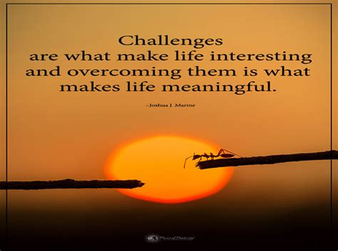 challenges    life interesting inspirational