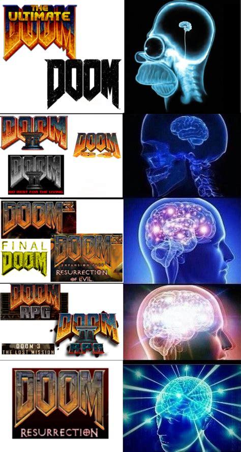 Doom Meme The Brains Meme Doom