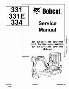 2006 Bobcat 331 331e 334 Mini Excavator Service Repair Workshop Manual 234311001
