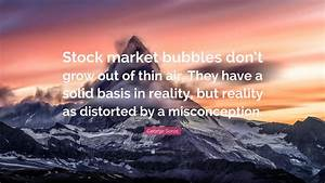 George Soros Qu... Stock Market Bubble Quotes