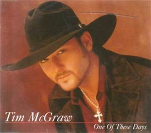 Tim McGraw – One of These Days Lyrics | Genius Lyrics