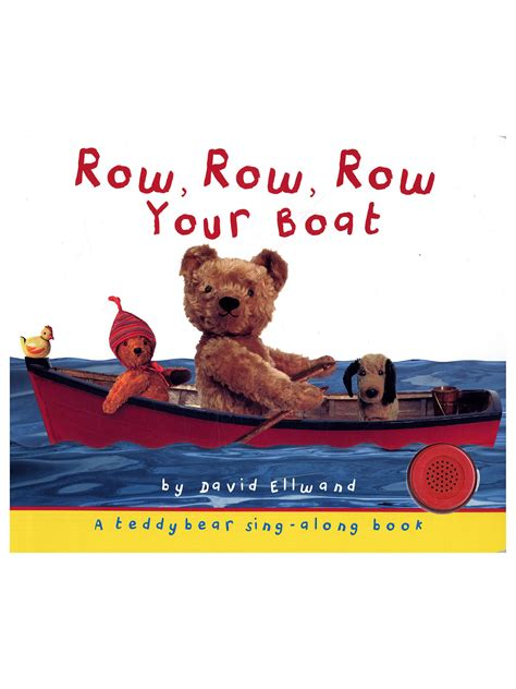 Row Row Your Boat Author by Row Row Row Your Boat Children S Book At Lewis