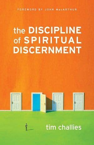 discipline  spiritual discernment tim challies