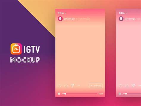 igtv app ui template mockup  psd designhooks