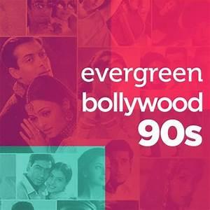 Evergreen Bollywood 90s Music Playlist: Best MP3 Songs on ...