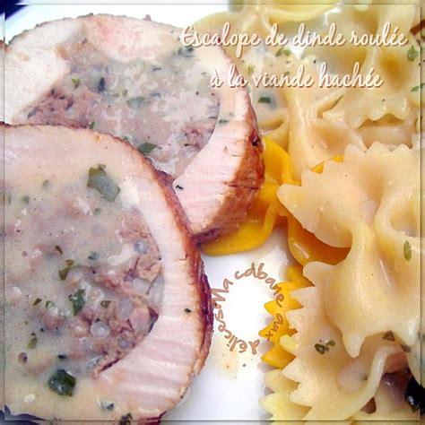 cuisine escalope de dinde escalope de dinde farcie a la viande hachee recettes