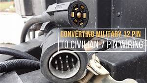 Converting A Military 12 Pin To Civilian 7 Pin Trailer Wiring In Under 5 Minutes