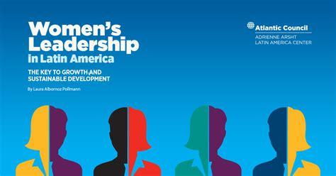 womens leadership  latin america  key  growth