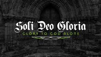 this weekend we continue our soli deo gloria series quot alone quot big valley grace