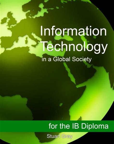 itgs textbook ib information technology   global society