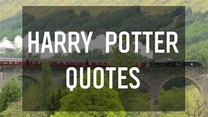 Magical Quotes ... Youtube Harry Potter Quotes